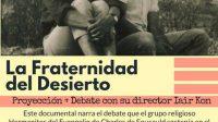 """Cine por la identidad: """"La Fraternidad del Desierto"""", 24/04 20 hs."""