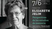 """Charla con Elizabeth Jelin: """"Perspectivas de los estudios de memoria"""""""
